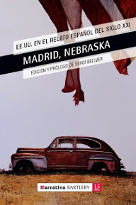 Madrid, Nebraska. EE. UU. en el relato español del siglo XXI